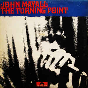 John Mayall - The Turning Point - Album Cover