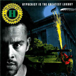 The Disposable Heroes Of Hiphoprisy - Hypocrisy Is The Greatest Luxury - Album Cover