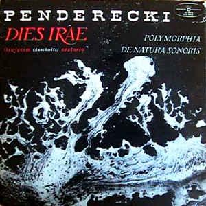 Krzysztof Penderecki - Dies Irae (Auschwitz Oratorium) / Polymorphia / De Natura Sonoris - VinylWorld