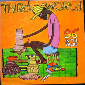 Third World - 96° In The Shade - Album Cover