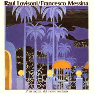 Raul Lovisoni - Prati Bagnati Del Monte Analogo - Album Cover