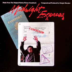 Giorgio Moroder - Midnight Express (Music From The Original Motion Picture Soundtrack) - Album Cover