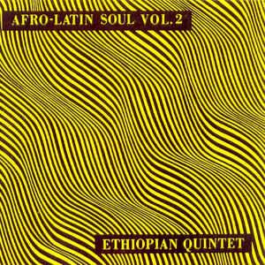 Mulatu Astatke & His Ethiopian Quintet - Afro-Latin Soul Vol. 2 - Album Cover