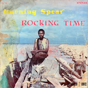 Burning Spear - Rocking Time - Album Cover