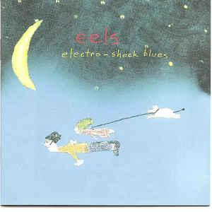 Eels - Electro-Shock Blues - Album Cover