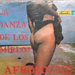 Afrosound - La Danza De Los Mirlos - Album Cover