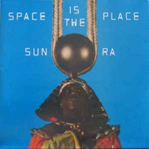 Sun Ra - Space Is The Place - Album Cover