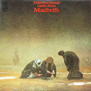 Third Ear Band - Music From Macbeth - Album Cover