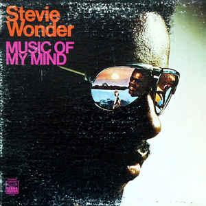 Stevie Wonder - Music Of My Mind - VinylWorld