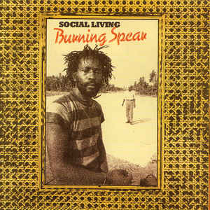 Burning Spear - Social Living - Album Cover