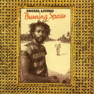 Burning Spear - Social Living - VinylWorld