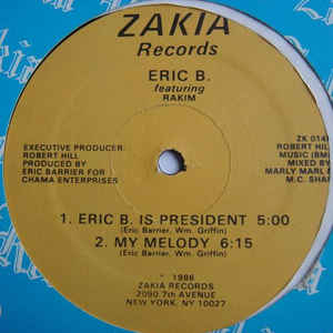 Eric B. & Rakim - Eric B. Is President / My Melody - Album Cover