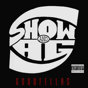 Showbiz & A.G. - Goodfellas - Album Cover