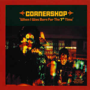 Cornershop - When I Was Born For The 7th Time - Album Cover