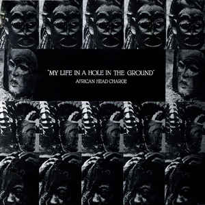 African Head Charge - My Life In A Hole In The Ground - Album Cover