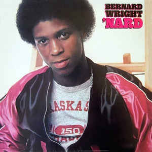 Bernard Wright - 'Nard - Album Cover