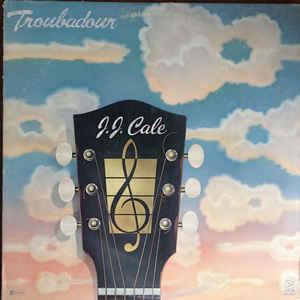 J.J. Cale - Troubadour - Album Cover