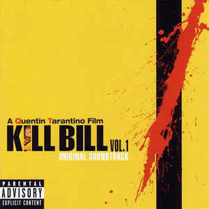 Kill Bill Vol. 1 (Original Soundtrack) - Album Cover - VinylWorld
