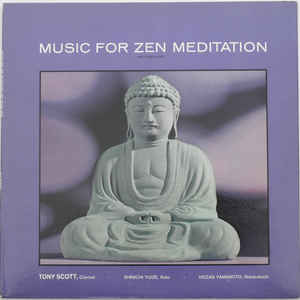 Tony Scott (2) - Music For Zen Meditation And Other Joys - Album Cover