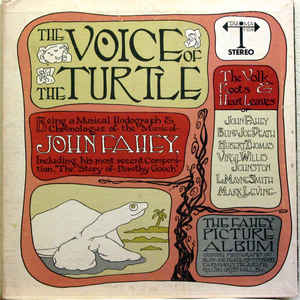 John Fahey - The Voice Of The Turtle - Album Cover