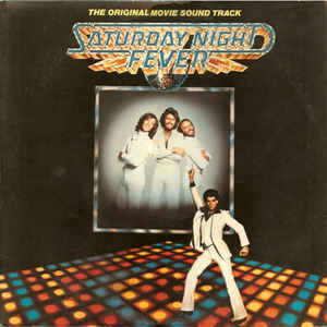 Saturday Night Fever (The Original Movie Sound Track) - Album Cover - VinylWorld