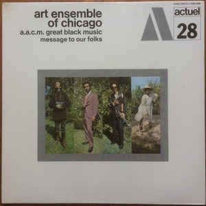 The Art Ensemble Of Chicago - Message To Our Folks - VinylWorld