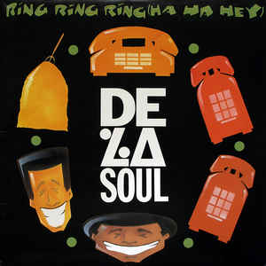 De La Soul - Ring Ring Ring (Ha Ha Hey) - Album Cover