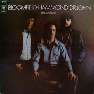 Mike Bloomfield - Triumvirate - Album Cover