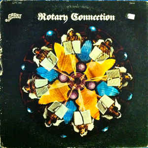 Rotary Connection - The Rotary Connection - Album Cover