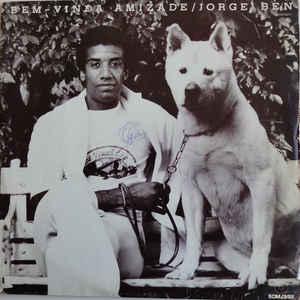 Jorge Ben - Bem-Vinda Amizade - VinylWorld