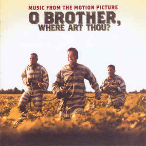 O Brother, Where Art Thou? (Music From The Motion Picture) - Album Cover - VinylWorld