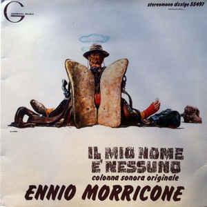 Ennio Morricone -  Il Mio Nome E' Nessuno (Colonna Sonora Originale) - Album Cover