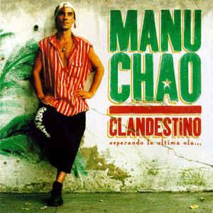 Manu Chao - Clandestino - Album Cover
