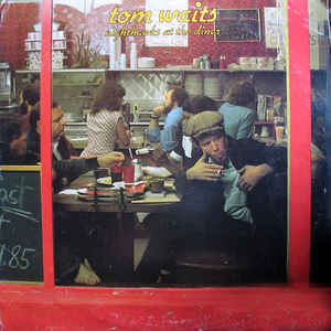 Tom Waits - Nighthawks At The Diner - Album Cover