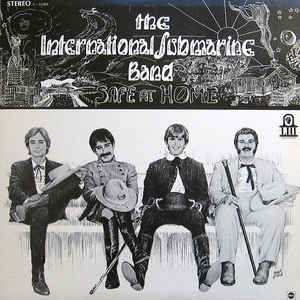 The International Submarine Band - Safe At Home - Album Cover