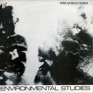 African Head Charge - Environmental Studies - Album Cover