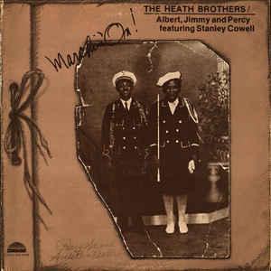 The Heath Brothers - Marchin' On! - VinylWorld