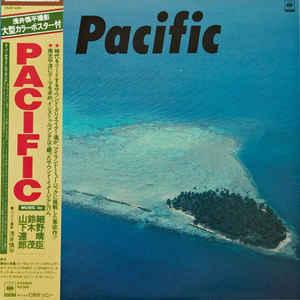Pacific - Album Cover - VinylWorld