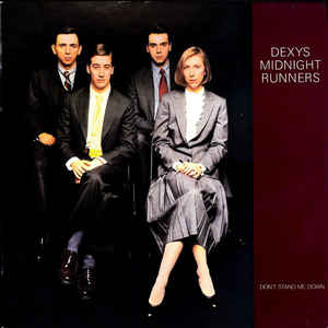 Dexys Midnight Runners - Don't Stand Me Down - Album Cover