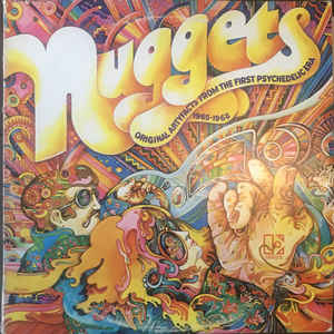 Nuggets: Original Artyfacts From The First Psychedelic Era 1965-1968 - Album Cover - VinylWorld