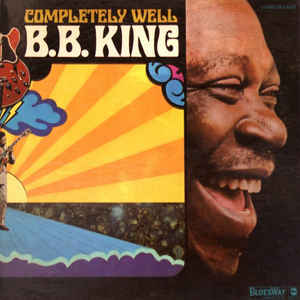 B.B. King - Completely Well - Album Cover