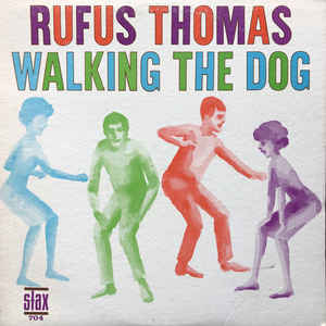 Rufus Thomas - Walking The Dog - Album Cover