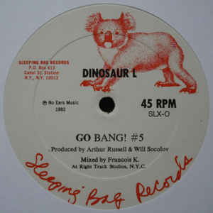 Dinosaur L - Go Bang! #5 / Clean On Your Bean #1 - Album Cover