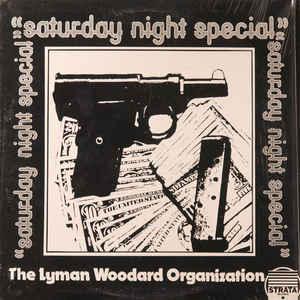 The Lyman Woodard Organization - Saturday Night Special - Album Cover