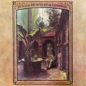 Jackson Browne - For Everyman - VinylWorld