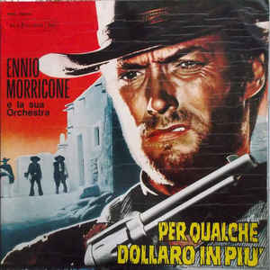 Per Qualche Dollaro In Più  - Album Cover - VinylWorld