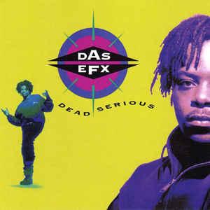 Das EFX - Dead Serious - Album Cover