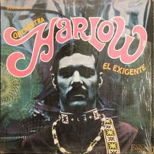 Orchestra Harlow - El Exigente - Album Cover