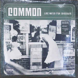 Common - Like Water For Chocolate - Album Cover