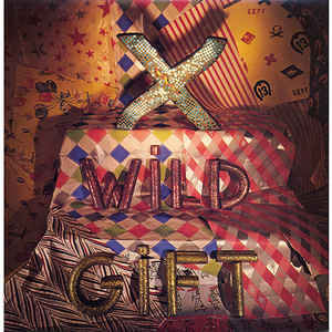 X (5) - Wild Gift - Album Cover